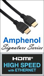 Amphenol Signature Series High Speed HDMI Cable with Ethernet Now Available