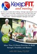 Endorse by Former President George H.W. Bush - the Keep Fit and Moving DVD provides seniors with vital training to prevent falls.