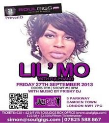 Lil Mo at The Jazz Cafe on the 27th Sept 13