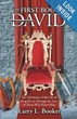 New Book, The First Book of David by Larry Booker, Allows Readers to...