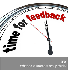 IPX report - What customers think and want