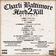 Hard 2 Kill Mixtape Track List