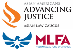 Asian Law Caucus and Muslim Legal Fund of America
