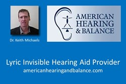 Lyric Hearing Aids in Torrance CA from American Hearing and Balance