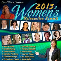 Women's Reinvention Summit - Live - Free - Virtual Event Sept 20 - 22, 2013