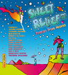 "Now Available - ""Sweet Relief III: Pennies From Heaven"""