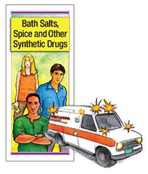 Bath Salts, Spice and Other Synthetic Drugs Pamphlet