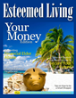 Esteemed Living: Your Money Edition
