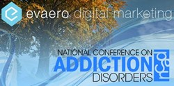 Evaero Corporation to Participate in National Conference on Addiction Disorders