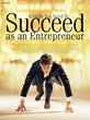 8 Skills You Need To Succeed As An Entrepreneur