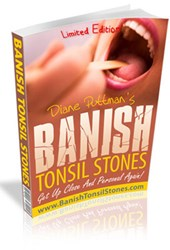 how to get rid of tonsil stones naturally how banish tonsil stones