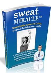 how to control sweating how sweat miracle