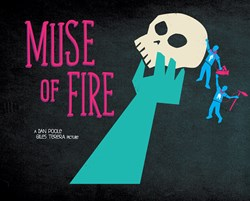 Muse of Fire Film