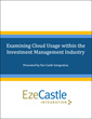 Eze Castle Integration Survey Finds Private Cloud Adoption Rising and...