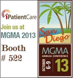 iPatientCare exhibiting at MGMA 2013, San Diego, CA