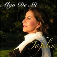 Algo De Mi Boleros Latin Jazz Album by Jafelin