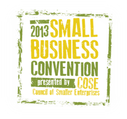 2013 Small Business Convention presented by COSE