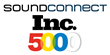 SoundConnect Returns on Inc. 5000 List of Fastest Growing Companies