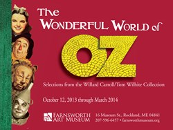 The Wonderful World of Oz at the Farnsworth