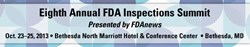 Eighth Annual FDA Inspections Summit Oct. 23-25, 2013, Bethesda, MD