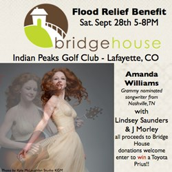 Concert featuring Grammy nominated songwriter, Amanda Williams and locals Lindsey Saunders and J Morley to benefit Bridge House Flood Relief Efforts to Colorado residents displaced by recent natural disasters.