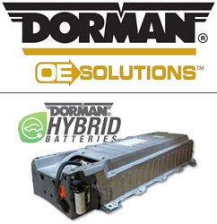 Dorman OE Solutions and Hybrid Drive Battery