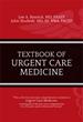 The Textbook of Urgent Care Medicine