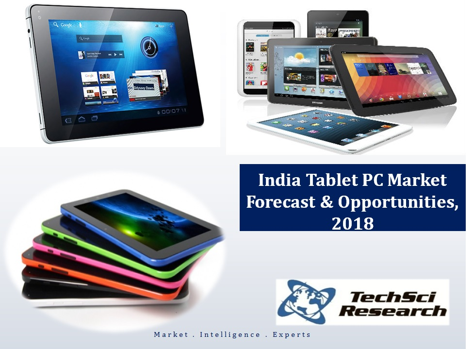 report into the tablet pc market Be prepared for what the future holds, order your copy of pc, tablet and smartphone market analysis and forecast 2015-2020 table of contents world pc-tablet-smartphone system assembly location connector gii now purchases any market research reports from any publishers for you with.