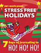 Journal Your Way to Stress Free Holidays