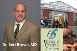 Dr. Bert Brown, ENT - Physician Hearing Centers