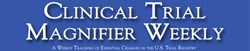 Clinical Trial Magnifier Weekly