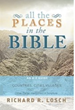 "Episcopal Priest Writes A-Z Handbook ""All the Places in the Bible"" Documenting Biblical Locations"