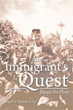 "Belgian Immigrant Shares Journey of a Lifetime in ""An Immigrant's Quest"""