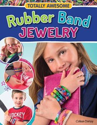 The cover of Totally Awesome Rubber Band Jewelry, a new book tied to the hottest toy trend of Christmas 2013