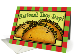 National Taco Day Greeting Card
