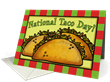 "Greeting Card Universe: Let's ""Taco 'Bout"" National Taco Day Greeting Cards"