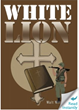 "Evangelical Author Writes New Book, ""White Lion"" and the Emotional Impact of War"