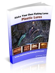 how to make plastic fishing lures how make your own fishing lures - plastic lures