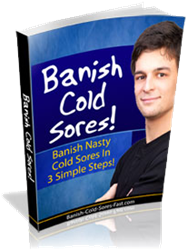 how to stop cold sores how banish cold sores