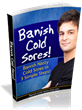 "How to Stop Cold Sores | ""Banish Cold Sores"" Reveals To People..."