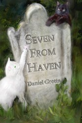 """Seven From Haven"" by Daniel Grotta. Seven gentle ghost stories with O'Henry-like sensibility, charm and humor"