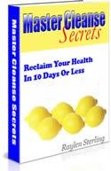 body cleanse diet how master cleanse secrets