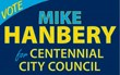 Mike Hanbery for Centennial Colorado City Council, District 1