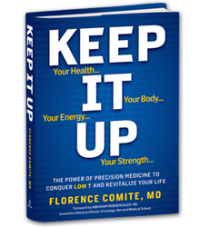 KEEP IT UP: The Power of Precision Medicine to Conquer Low T and Revitalize Your Life