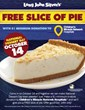 Long John Silver's is raising money for Children's Miracle Network Hospitals during October. Customers who make a $1 donation on Oct. 14, 2013, will get a free slice of pie.