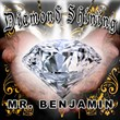 Diamond Shining - Mr. Benjamin - The Peoples Champ