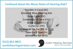 Hearing Aid Style List from Austin Hearing Services of Austin TX