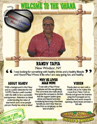 Navy Veteran and former police detective, Randy Tapia, has become the newest franchisee of Maui Wowi Hawaiian.