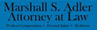Experienced Attorney Marshall Adler Associates with Fast Growing...