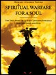 Book News Release: Spiritual Warfare for a Soul: The True Story of...